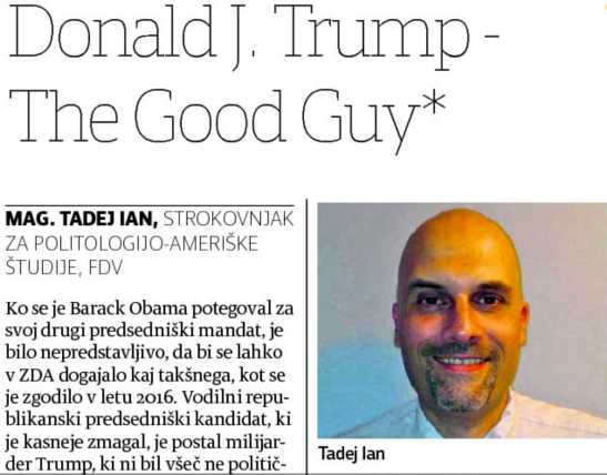 Tadej Ian Trump good guy