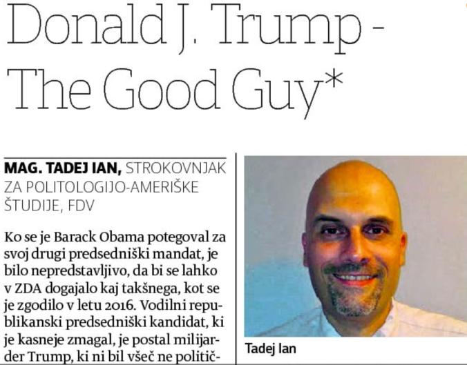 Tadej Ian Trump good guy